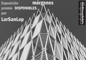 Exposición Márgenes porLorSanLop