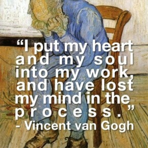 Vincent van Gogh – Esfuerzo ylocura