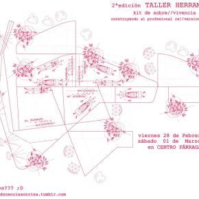 [Últimas Plazas] 2ª Edición Taller de Herramientas :D – Kit de sobre/vivencia al2014