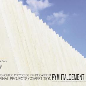 [Plazo Abierto] III Concurso PFC organizado por la UNAV + FYM ITALCEMENTIGROUP