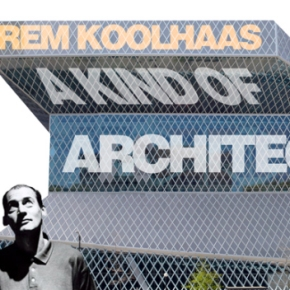 [Documental] Rem Koolhaas: A kind of Architect