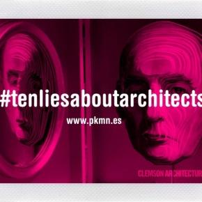 La arquitectura y las mentiras que larodean.