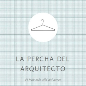La percha del arquitecto – Contra el postureoarquitectónico