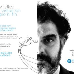 PostGrado – Enric Miralles: cosas vistas sin principio nifin