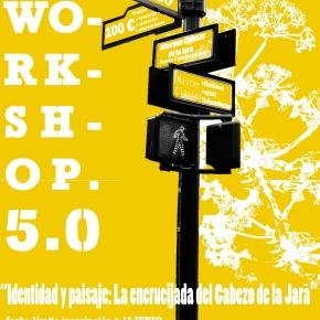 Workshop 5.0: Identidad y Paisaje – La encrucijada del Cabezo de laJara