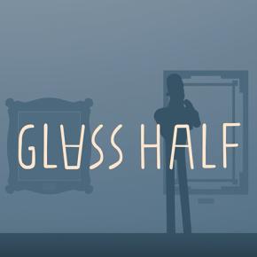 Glass Half, un corto sobre elarte