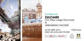 Zuloark + Expo PFC's en el COAMU [21 deAbril]