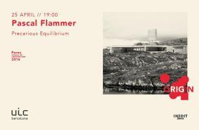 [Ciclo de Conferencias Origin] Pascal Flammer, Precarious Equilibrium – 25Abril