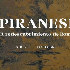 [Exposición] Piranesi, el redescubrimiento deRoma