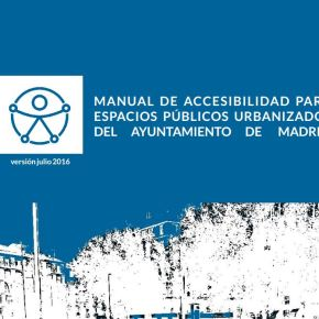 [Video/Conferencia] Manual de Accesibilidad para espacios públicos urbanizados del Ayto de Madrid